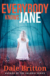 Everybody Knows Jane by Dale Britton