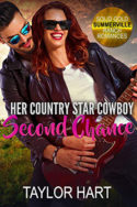 Her Country Star Cowboy Second Chance by Taylor Hart