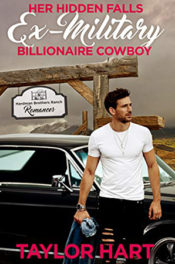Her Hidden Falls Ex-Military Billionaire Cowboy by Taylor Hart