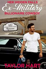 Her Hidden Falls Ex-Military Billionaire Cowboy by Taylor Hart