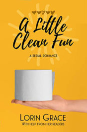 A Little Clean Fun by Lorin Grace