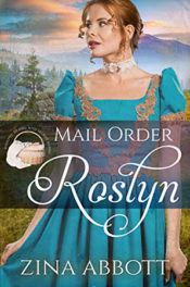 Mail Order Roslyn by Zina Abbott