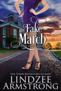 My Fake Match by Lindzee Armstrong