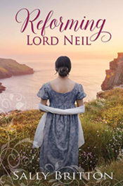 Reforming Lord Neil by Sally Britton
