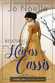 Rescuing the Heiress of Cassis by Jo Noelle
