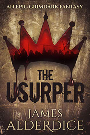 The Usurper by James Alderdice
