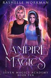 Vampire Magics by RaShelle Workman