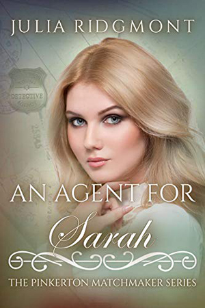 An Agent for Sarah by Julia Ridgmont
