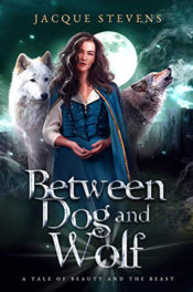 Between Dog and Wolf by Jacque Stevens