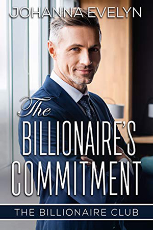 The Billionaire's Commitment by Johanna Evelyn