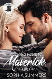 Coming Home to Maverick by Sophia Summers