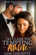 Do Claim the Tempting Athlete  by Cami Checketts