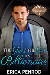 The Ghost, the Girl, and the Billionaire by Erica Penrod
