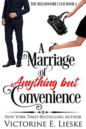 A Marriage of Anything But Convenience by Victorine E. Lieske