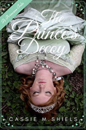 The Prince's Decoy by Cassie M. Shiels