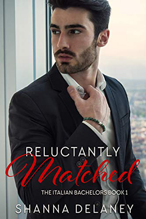 Reluctantly Matched by Shanna Delaney