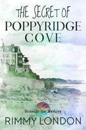 The Secret of Poppyridge Cove by Rimmy London