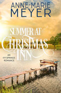 Summer at Christmas Inn by Anne-Marie Meyer
