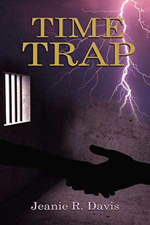 Time Trap by Jeanie R. Davis