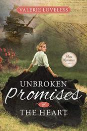 Unbroken Promises of the Heart by Valerie Loveless
