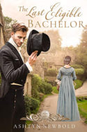 The Last Eligible Bachelor by Ashtyn Newbold
