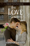 The Love Notes by Jennifer Griffith