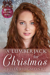 A Lumberjack for Christmas by Julia Ridgmont
