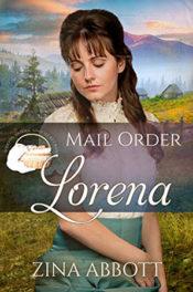 Mail Order Lorena by Zina Abbott