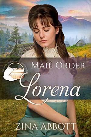 Mail Order Lorena by Zina Abbott