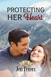 Protecting Her Heart by Jen Peters