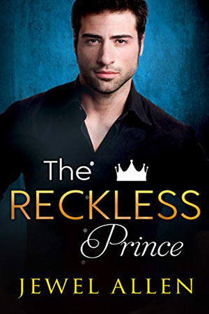 The Reckless Prince by Jewel Allen