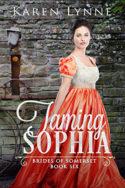 Taming Sophia by Karen Lynne