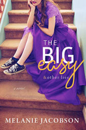 The Big Easy & Other Lies by Melanie Jacobson