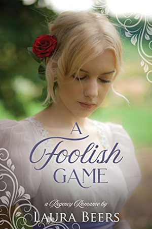 A Foolish Game by Laura Beers