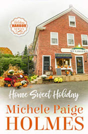 Home Sweet Holiday by Michele Paige Holmes