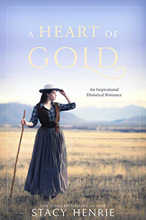 A Heart of Gold by Stacy Henrie