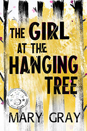 Girl the Hanging Tree by Mary Gray
