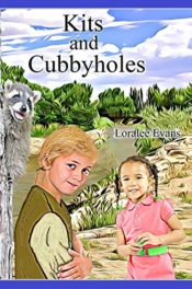 Kits and Cubbyholes by Loralee Evans
