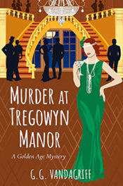 Murder at Tregowyn Manor by G. G. Vandagriff