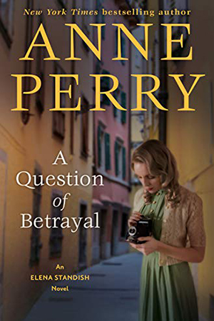 Elana Standish: A Question of Betrayal by Anne  Perry