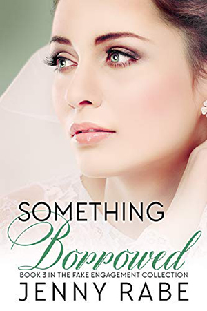 Something Borrowed by Jenny Rabe