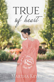 True of Heart by Martha Keyes
