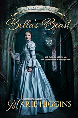 Bella's Beast by Marie Higgins
