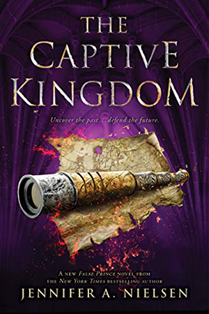 Ascendance: The Captive Kingdom by Jennifer A. Nielsen