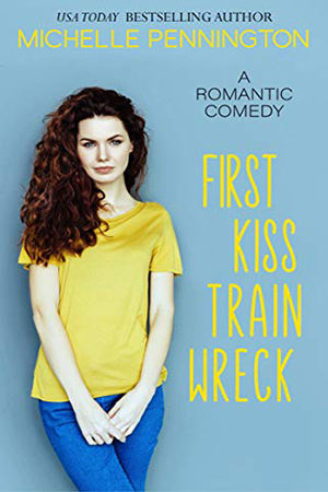 First Kiss Train Wreck by Michelle Pennington