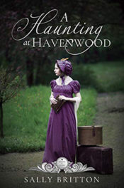 A Haunting at Havenwood by Sally Britton