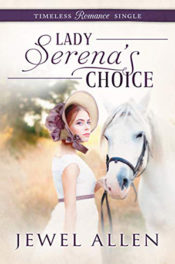 Lady Serena's Choice by Jewel Allen