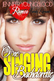 One Singing Bachelorette by Jennifer Youngblood