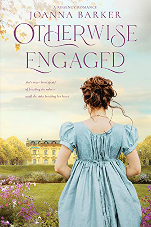 Otherwise Engaged by Joanna Barker