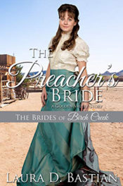 The Preacher's Bride by Laura D. Bastian